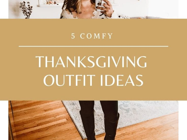 5 Thanksgiving outfit ideas